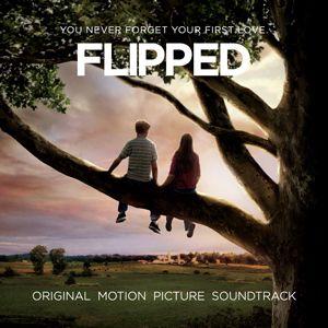<strong><em>Flipped</em></strong> Soundtrack