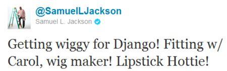 Samuel L. Jackson <strong><em>Django Unchained</em></strong> tweet