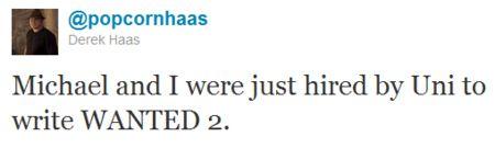 Derek Haas <strong><em>Wanted 2</em></strong> tweet