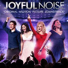 <strong><em>Joyful Noise</em></strong> Soundtrack