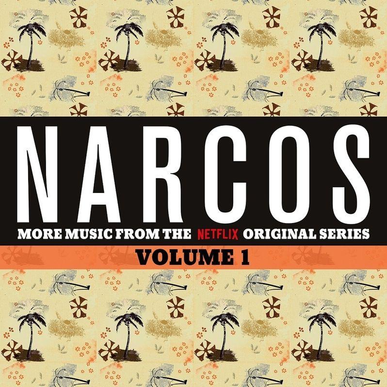 <strong><em>Narcos</em></strong> Soundtrack