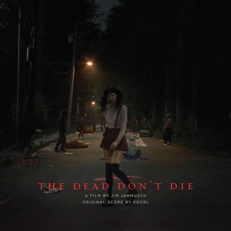 The Dead Don't Die Vinyl Soundtrack LP