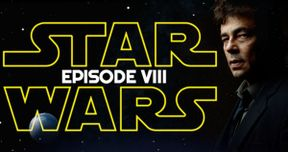 Benicio Del Toro Confirms Star Wars 8 Villain Talks