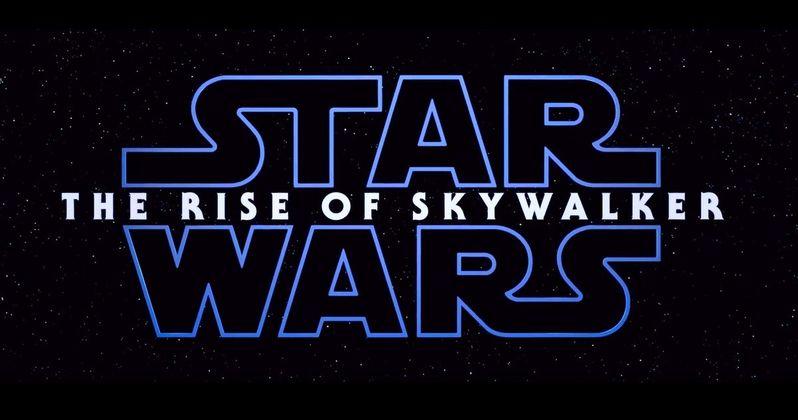 Star Wars 9 Gets Titled The Rise of Skywalker