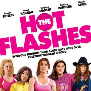 The Hot Flashes Photo Gallery with Brooke Shields and Daryl Hannah [Exclusive]