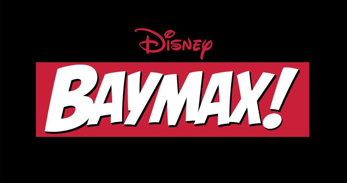 Любимый Баймакс из «Большого героя 6» получил новый анимационный сериал Disney +