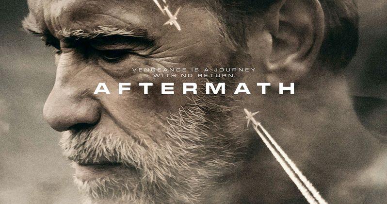 Aftermath Trailer Has Arnold Schwarzenegger Out for Revenge