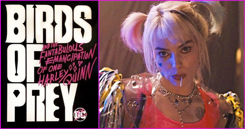 First Birds of Prey Poster Teases the Fantabulous Emancipation of One Harley Quinn