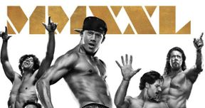Magic Mike 2 Poster Reunites Channing Tatum and His Crew