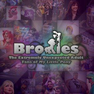 Bronies: The Extremely Unexpected Adult Fans of My Little Pony Trailer