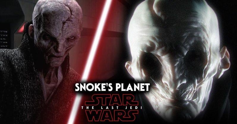 Snoke's Home Planet Revealed in Star Wars 8