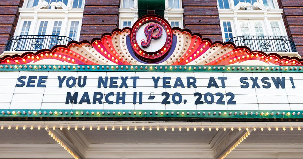 SXSW 2022 will be a hybrid of virtual and face-to-face events