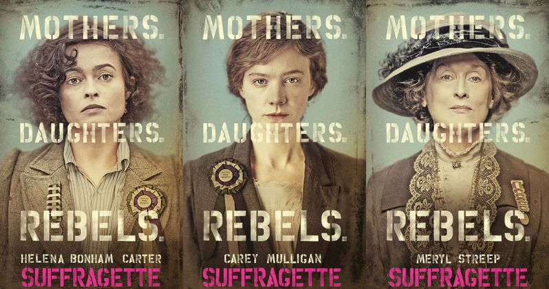 Suffragette Posters Celebrate Mothers, Daughters & Rebels