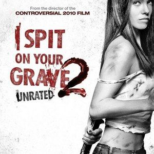 Four I Spit on Your Grave 2 Trailers