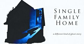 Single Family Home Preview Explores a Different Kind of Ghost Story