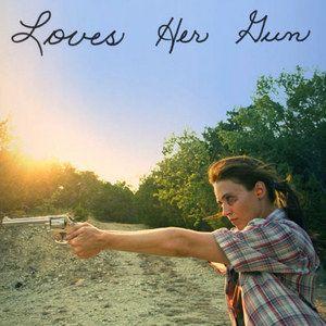 Loves Her Gun Trailer