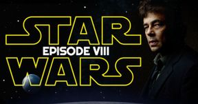 Star Wars 8 Benicio Del Toro & Laura Dern Character Details Revealed?