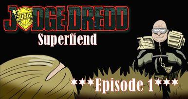 Entire Judge Dredd: Superfiend Animated Series Now Online