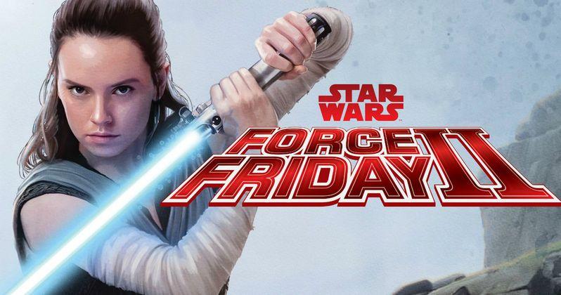 Star Wars Force Friday Checklist Reveals New Last Jedi Toys