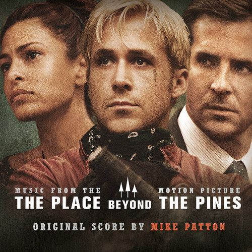 CONTEST: Win The Place Beyond the Pines Soundtrack by Mike Patton