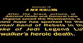 Fake Star Wars 9 Crawl Fixes Every Last Jedi Problem