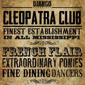 Django Unchained Cleopatra Club Infographic