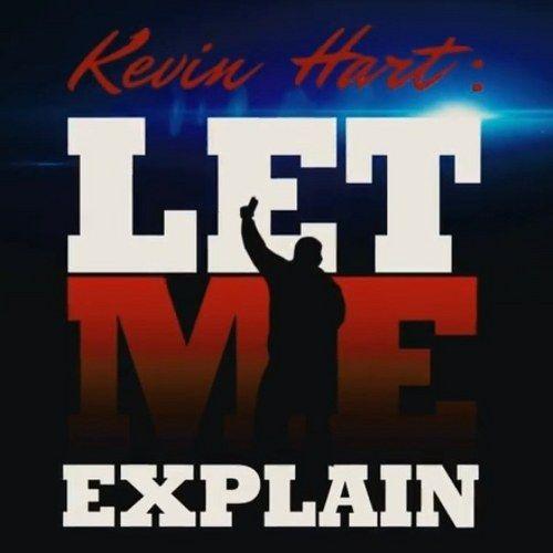 Second Kevin Hart: Let Me Explain Trailer