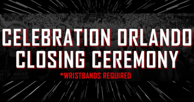 Watch the Star Wars Celebration Closing Ceremony Live