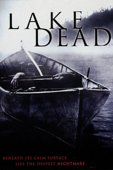 Lake Dead (2007)