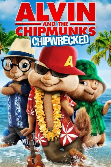 Alvin and the Chipmunks: Chip-Wrecked (2011)