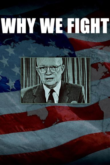 Why We Fight (2005)