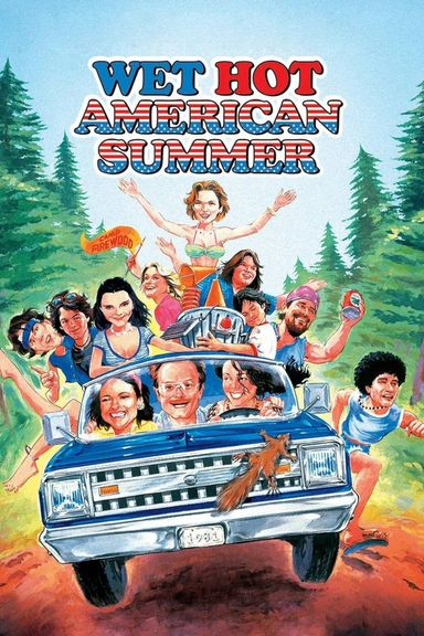 Wet Hot American Summer (2001)