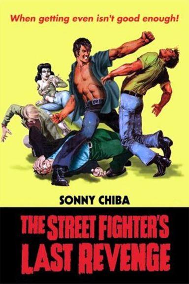 The Streetfighter's Last Revenge (1974)