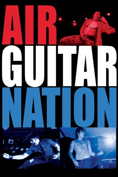 Air Guitar Nation (2006)