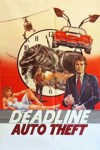 Deadline Auto Theft (1983)