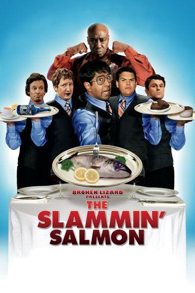 The Slammin' Salmon (2009)
