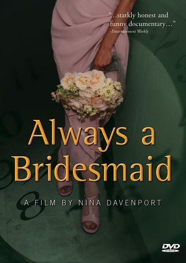 Always a Bridesmaid (2000)