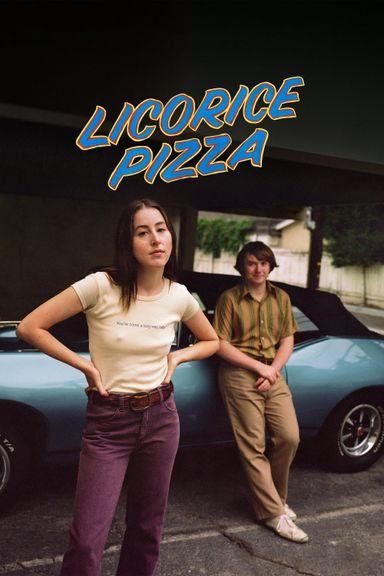 Licorice Pizza (2021)