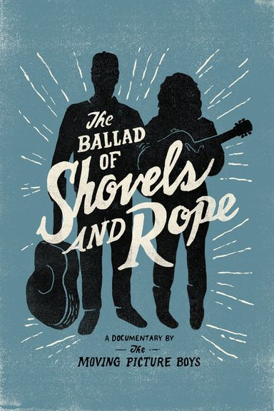The Ballad of Shovels and Rope (2014)