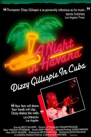 A Night in Havana: Dizzy Gillespie in Cuba (1989)