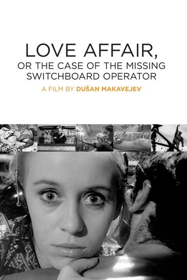 Love Affair, or the Case of the Missing Switchboard Operator (1967)