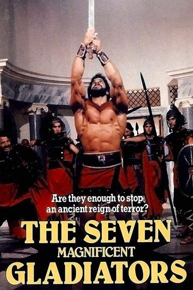 The Seven Magnificent Gladiators (1983)