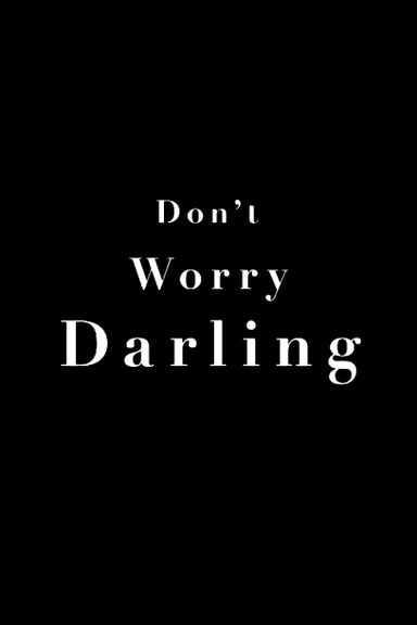 Don't Worry Darling (2022)