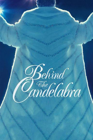 Behind the Candelabra (2013)