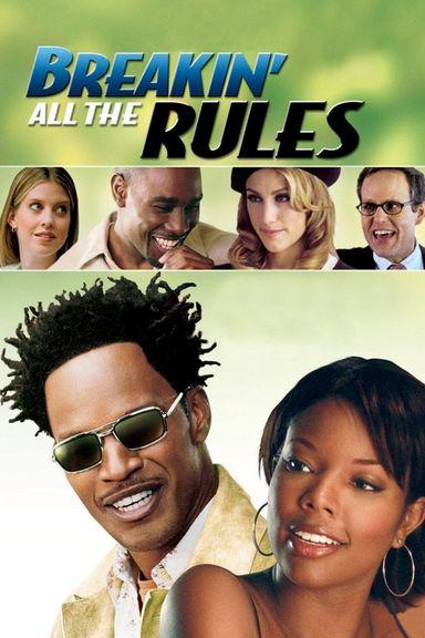Breakin' All the Rules (2004)
