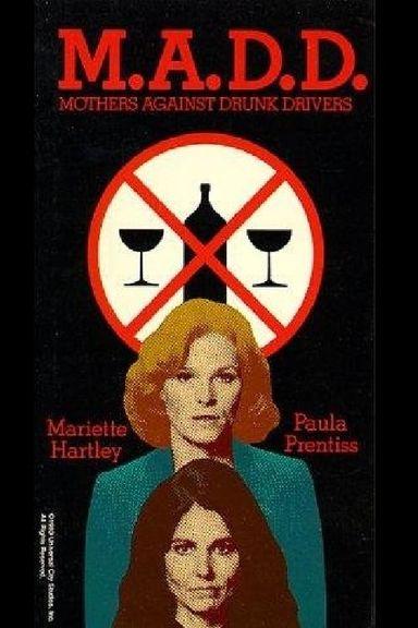 M.A.D.D.: Mothers Against Drunk Drivers (1983)