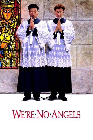 We're No Angels (1989)
