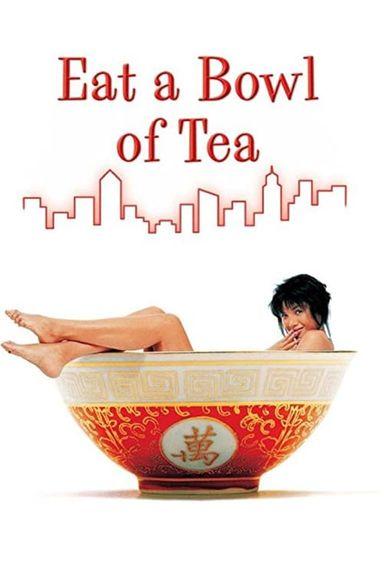 Eat a Bowl of Tea (1989)