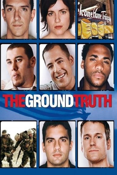 The Ground Truth (2006)