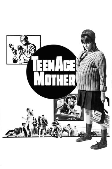 Teenage Mother (1967)